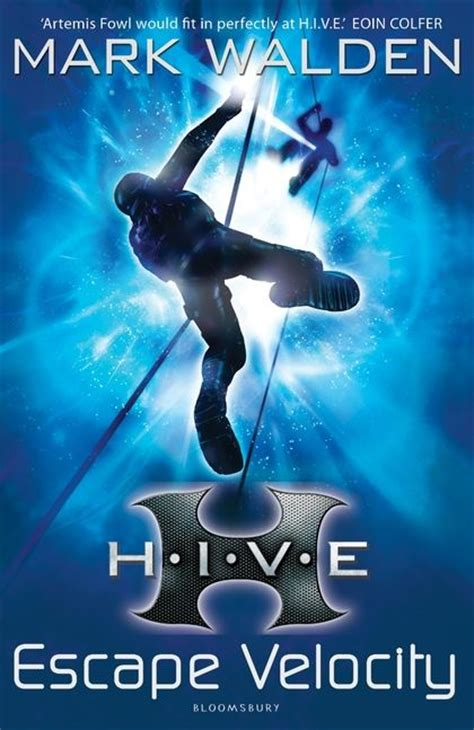 hive book 9 h i v e 3 escape velocity walden bloomsbury childrens