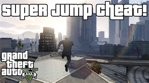 super jump gta 5 cheat codes ps3 gta 5 super jump cheat xbox 360 ps3 youtube