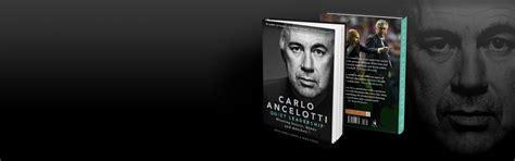 libro quiet leadership winning hearts carlo ancelotti web oficial