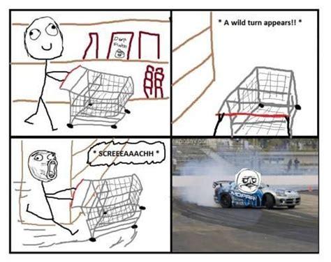 Shopping Cart Meme - shopping cart drift rage comic funny car memes