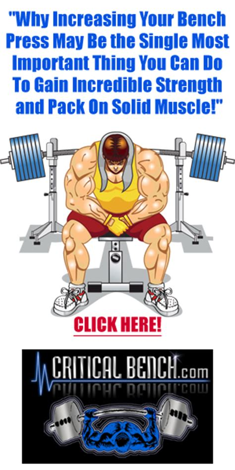 increase your bench press by 50 pounds bench press critical bench