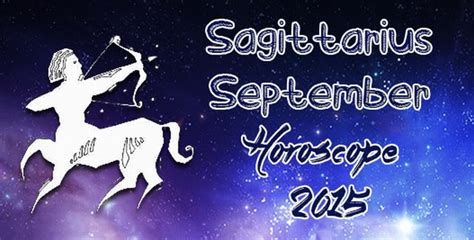 september 2015 monthly horoscope for sagittarius