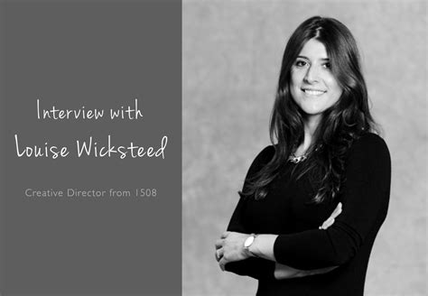 Interviews Creative Director Lapthorne by With Louise Wicksteed Creative Director From