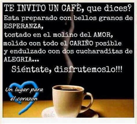 Imagenes Y Frases Lindas Te Invito Un Cafe | te invito un cafe imagenes y frases pinterest