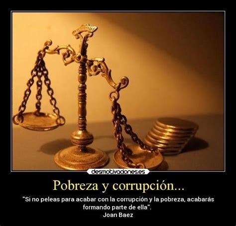 imagenes de la justicia injusta pobreza y corrupci 243 n desmotivaciones