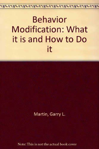 Behavior Modification What It Is And How To Do It 10th Edition by Librarika Behavior Modification What It Is And How To Do It