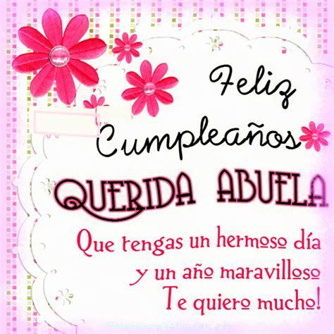 imagenes que digan feliz cumpleaños abuelita a mi abuela tarjetas de felicitaci 243 n cumplea 241 os gratis