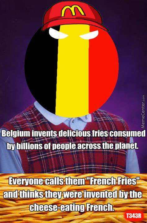 Belgium Meme - bad luck belgium by t343r meme center