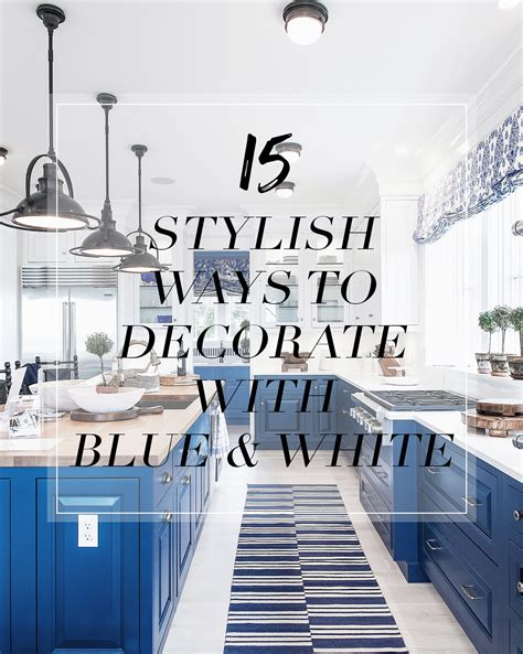 Decorating With Blue And White by 15 Inspirational Ideas For Decorating With Blue And White