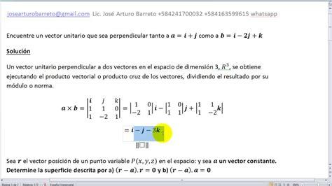imagenes de vector unitario vector unitario ortogonal a dos vectores dados 052916