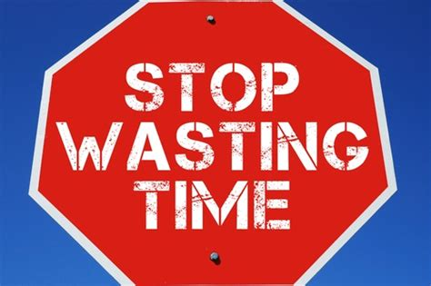 Time Waster Time by 4 Critical Ways You Can Stop Wasting Time Today