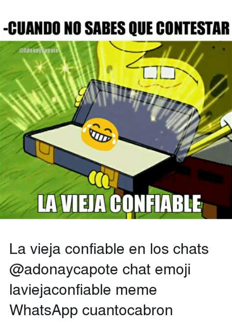 25 best memes about la vieja confiable la vieja 25 best memes about memes whatsapp memes whatsapp memes