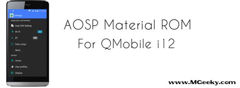 qmobile i12 themes free download aosp material custom rom for qmobile i12 mgeeky