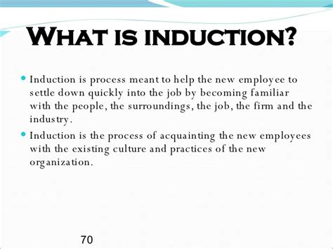 define induction time recruitment selection process methods and steps