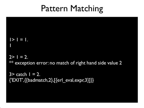 pattern matching erlang introduction to erlang