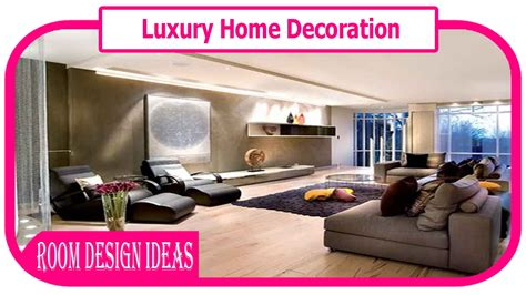 luxury home design youtube luxury home decoration luxury home interior design home