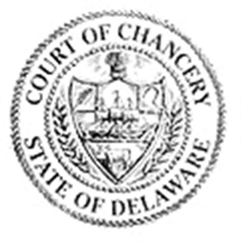Delaware Court Of Chancery Search A History Of The Court Of Chancery Court Of Chancery Delaware Courts State