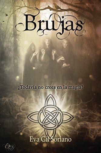 pdf libro e la magia en accion descargar descargar brujas de gil soriano pdf y epub al dia libros