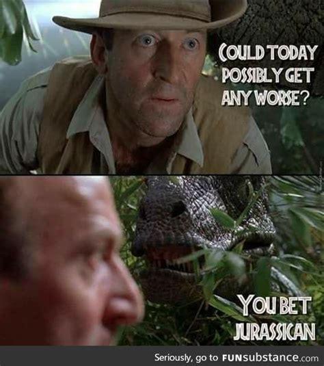 Jurassic Park Meme - best 25 dinosaur meme ideas on pinterest dinosaur life
