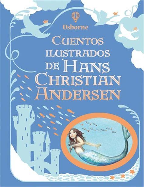 cuentos ilustrados de hans christian andersen at ediciones usborne