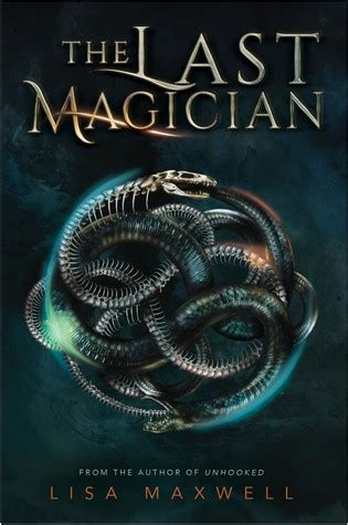 the last magician the last magician 1 by lisa maxwell
