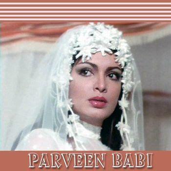 parveen babi all songs list parveen babi birthday special listen to parveen babi