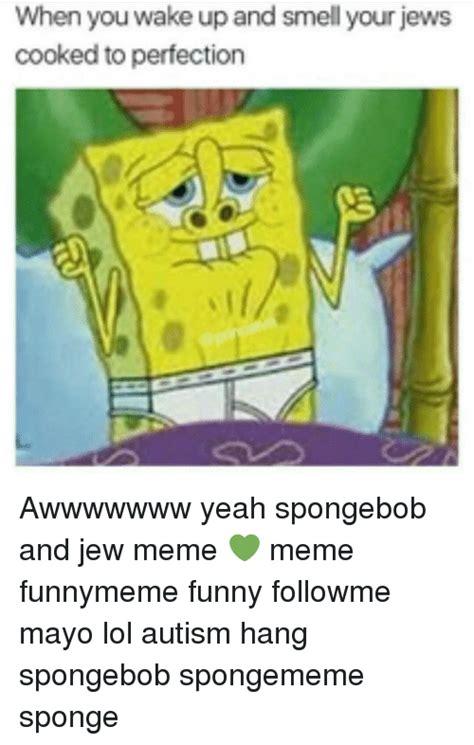 Spongebob Ton Meme - funny for funny spongebob autism memes www funnyton com
