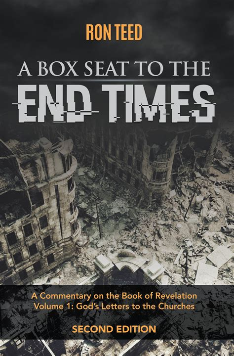 End Time Volume 1 a box seat to the end times a commentary of the book of