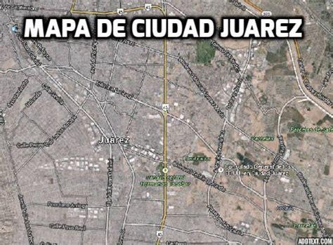 Imagenes Satelitales De Cd Juarez Chihuahua | mapa de ciudad ju 225 rez chihuahua con google map de ciudad