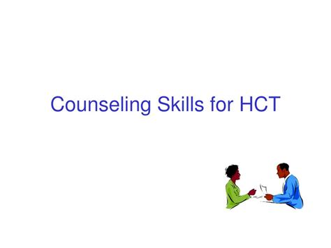 guidance counselor skills ppt hiv counseling and testing hct powerpoint