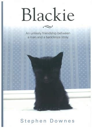 the book by blackie blackie by stephen downes reviews discussion bookclubs