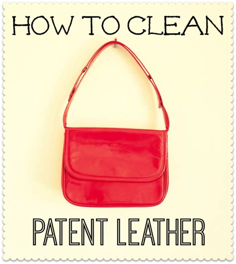 How Do You Clean A Leather how to clean patent leather shoes bags including