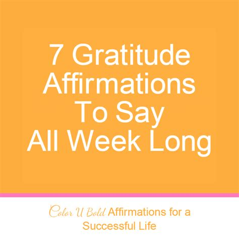 success affirmations 52 weeks for living a and purposeful books 7 gratitude affirmations to say all week color u bold