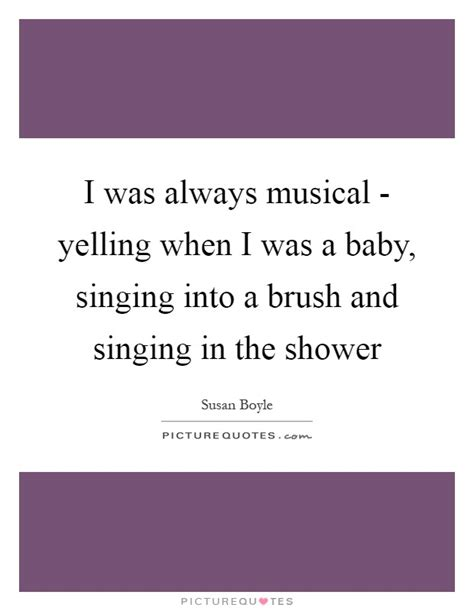 Singing In The Shower Lyrics by Singing In The Shower Quotes Sayings Singing In The