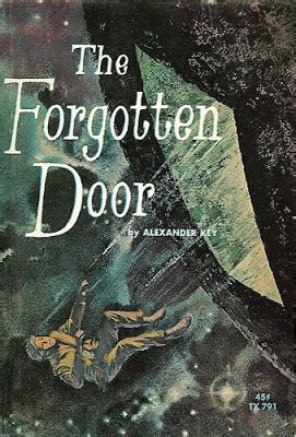 The Forgotten Door by S Of Books Key A Forgotten