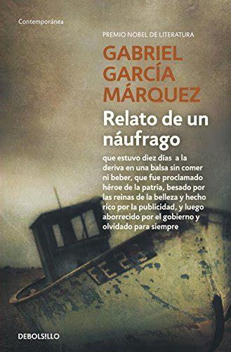 imagenes visuales del relato de un naufrago relato de un n 225 ufrago contemporanea oferta