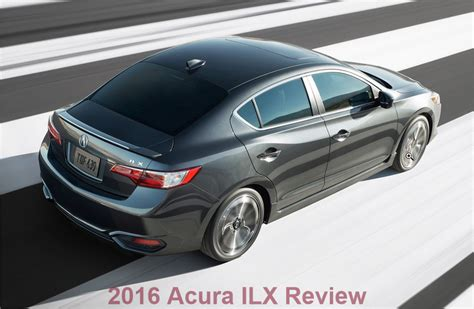 2016 acura ilx pricing the 2016 acura ilx review and pricing car junkie