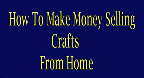 How To Make Money From Your Home Gocompare How To Make Money Selling Crafts At Home 6 Steps