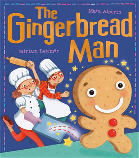 my gingerbread man printable book the gingerbread man of mara alperin miriam latimer 2015