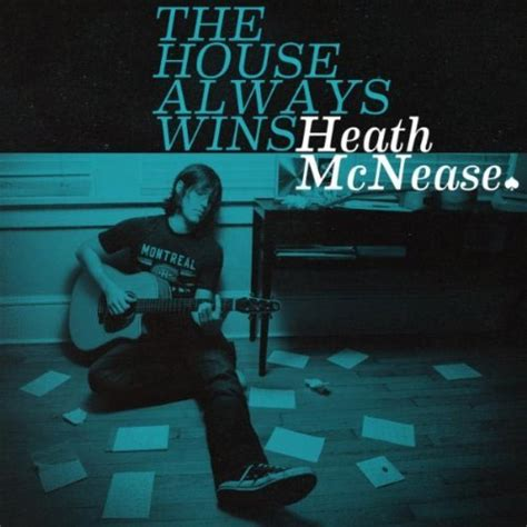the house always wins heath mcnease quot the house always wins quot review