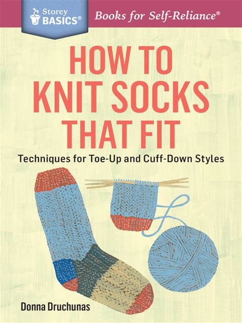 advanced knitting mastery knitting tricks tips techniques books how to knit socks that fit clevnet overdrive