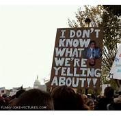Protest Signs  Funny Joke Pictures