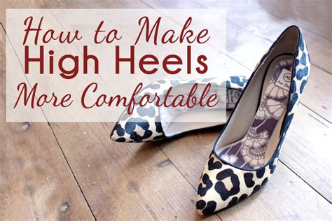 make heels more comfortable sponsor spotlight how to make high heels more comfortable