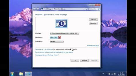 affichage bureau windows 7 windows 7 regler l affichage de l ecran