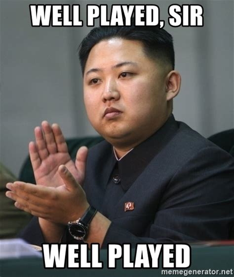 well played sir well played kim jong un clapping meme