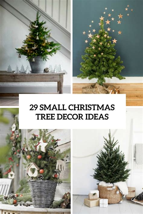 Decorating Ideas For Trees 29 Small Tree Decor Ideas Shelterness