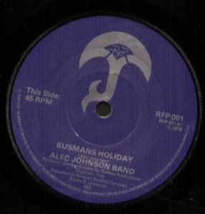 busmans holiday alec johnson band busman s holiday single 1979