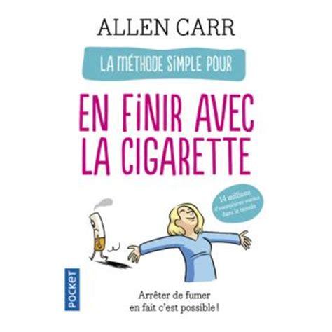 La M 233 Thode Simple Pour En Finir Avec La Cigarette Arr 234 Ter