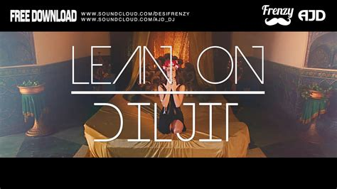 download mp3 lean on gac cover diljit dosanjh lean on diljit feat dj frenzy mp3 song