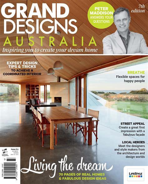 house design magazines australia grand designs australia issue 2 4 by grand designs